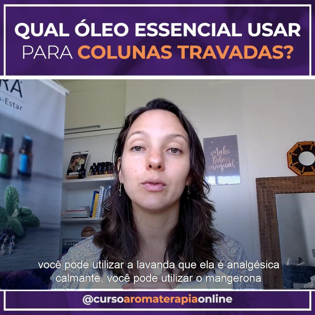 AROMATERAPIA ÓLEOS ESSENCIAIS COLUNA TRAVADA