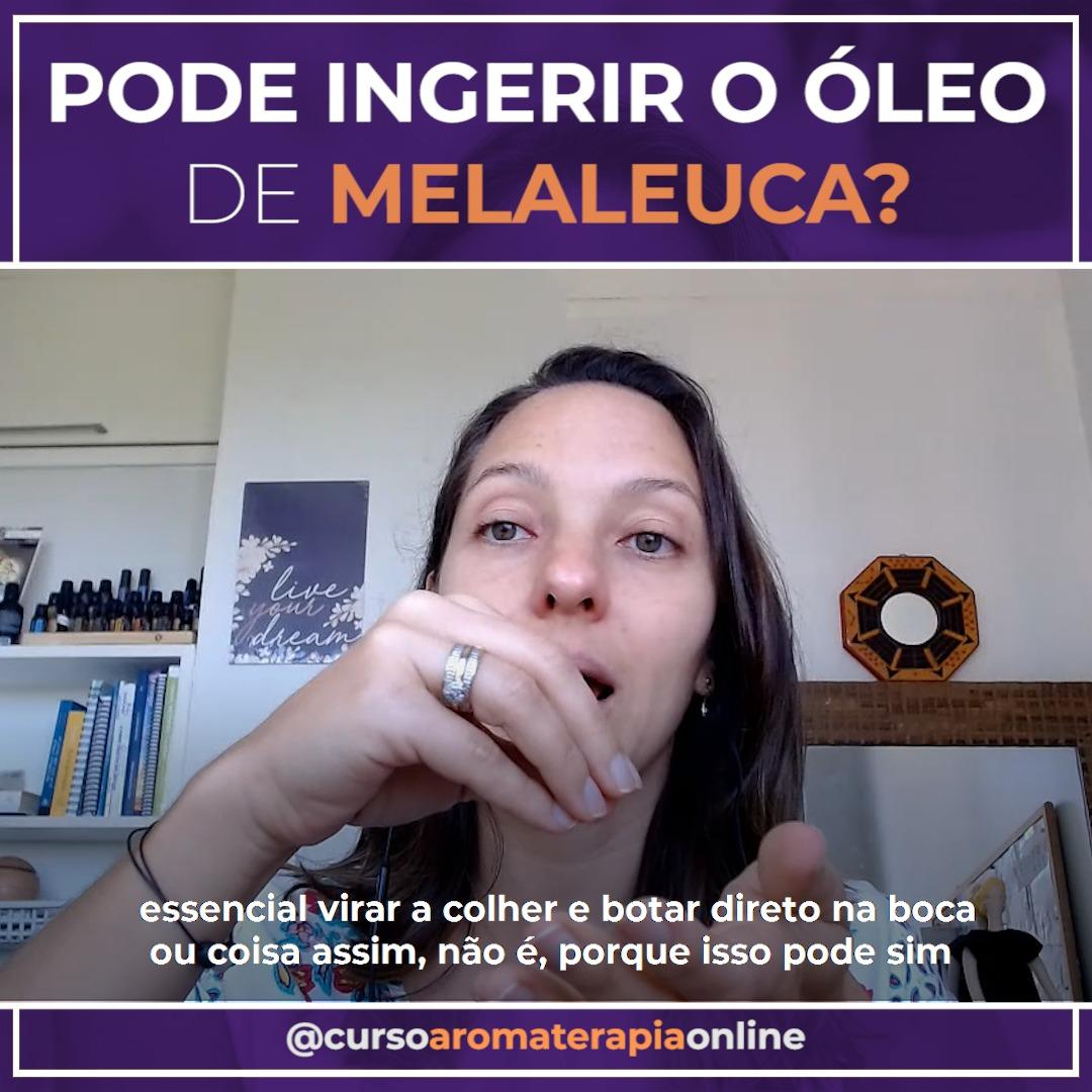 AROMATERAPIA ÓLEOS ESSENCIAIS INGESTÃO MELALEUCA