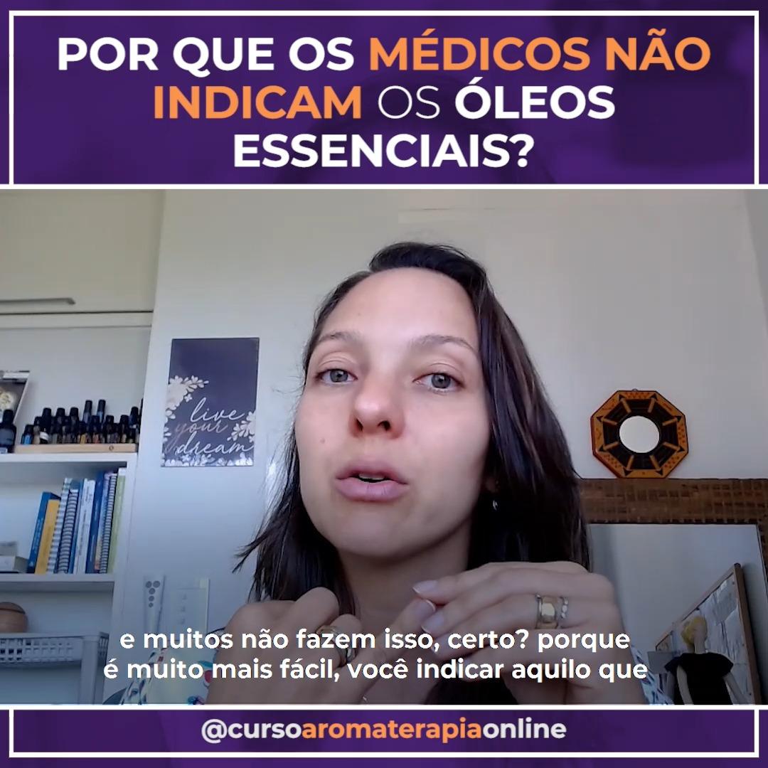 AROMATERAPIA POR QUE OS MÉDICOS NÃO INDICAM OS ÓLEOS ESSENCIAIS