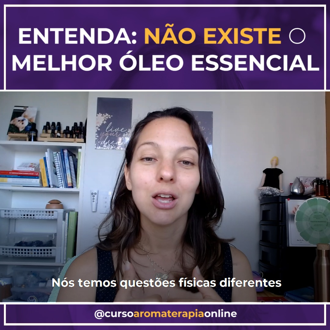 NÃO EXISTE MELHOR ÓLEO ESSENCIAL
