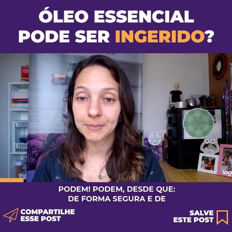 ÓLEO ESSENCIAL PODE SER INGERIDO