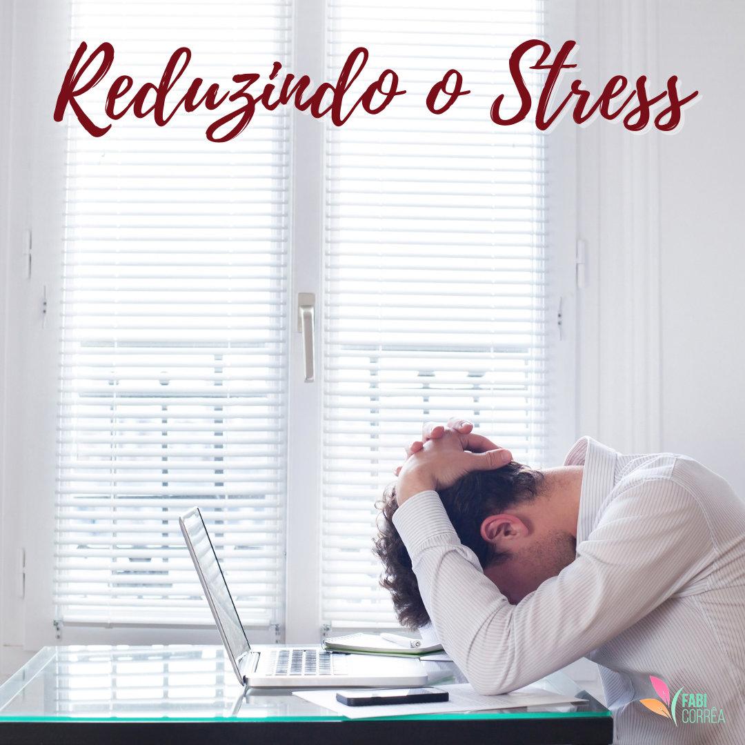 Maneiras de Reduzir o Stress